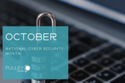 October - National Cyber Security Month